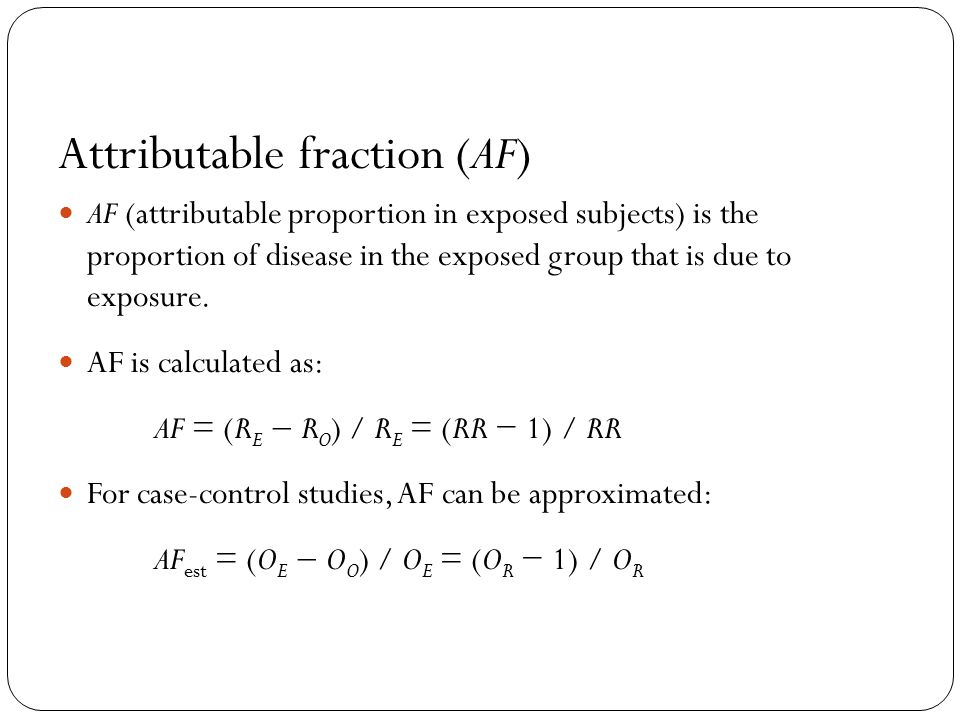 Attributable fraction (AF)