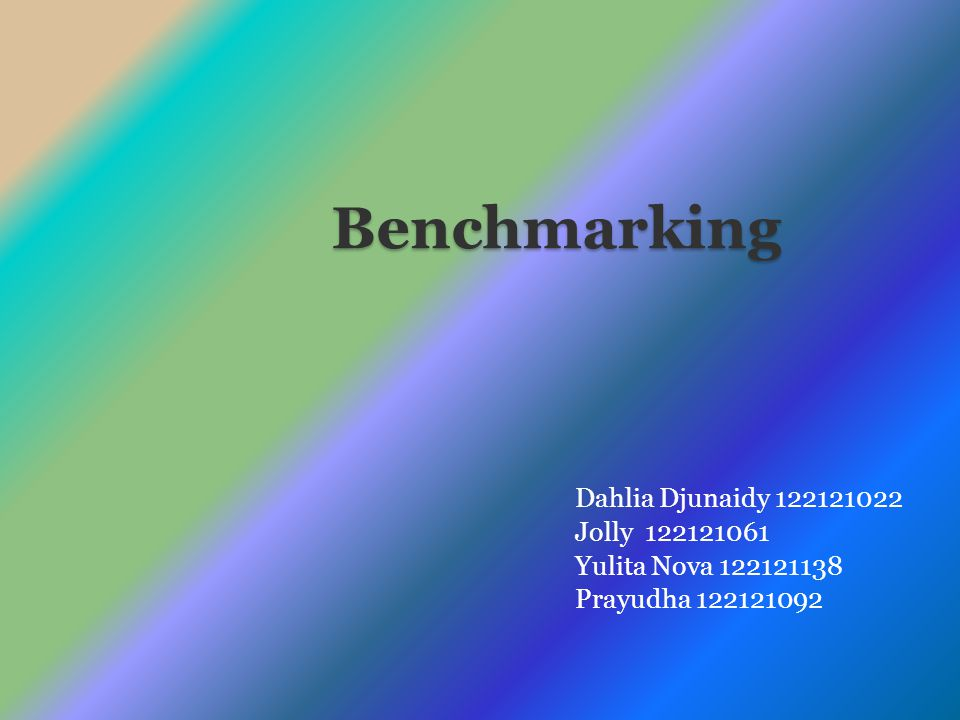 Benchmarking Dahlia Djunaidy 122121022 Jolly 122121061