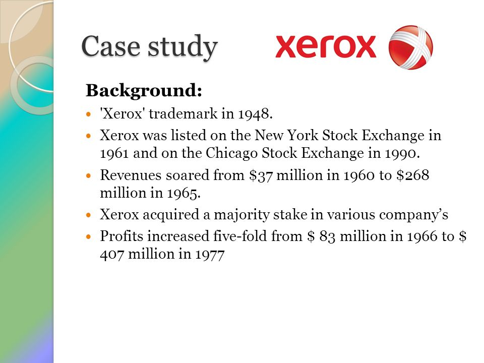 Case study Background: Xerox trademark in 1948.