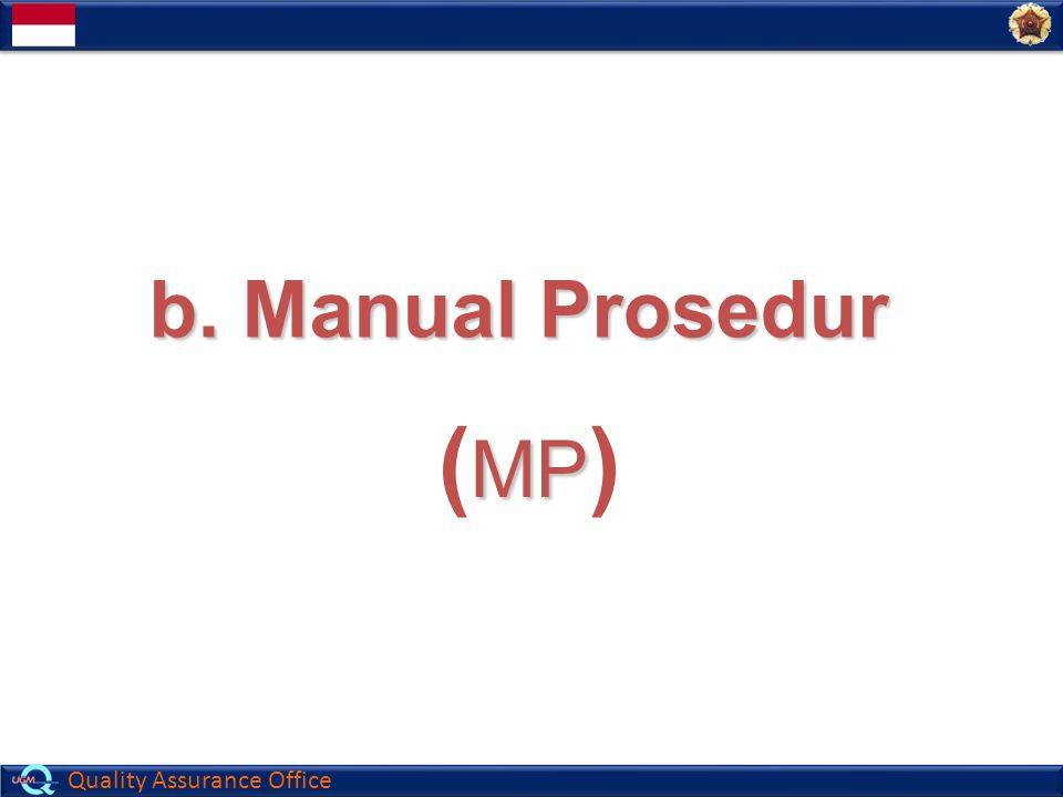 b. Manual Prosedur (MP)