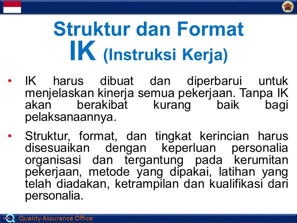 Struktur dan Format IK (Instruksi Kerja)
