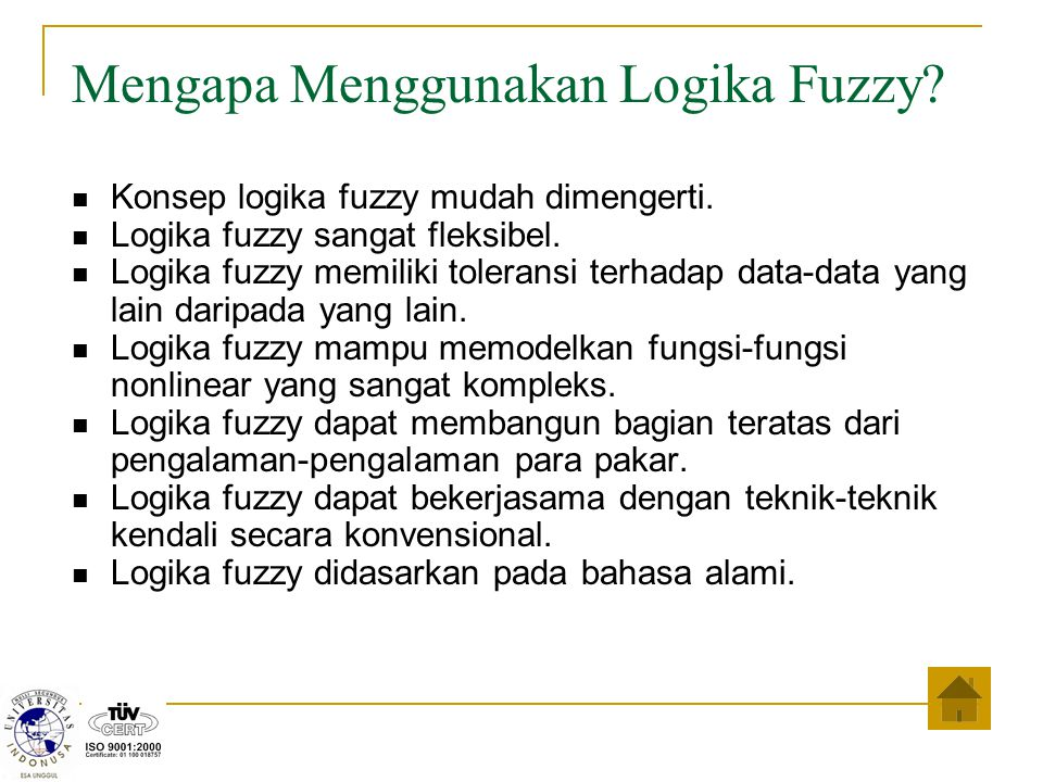 Mengapa Menggunakan Logika Fuzzy