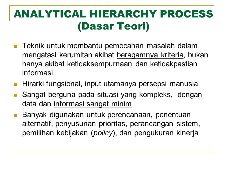 ANALYTICAL HIERARCHY PROCESS (Dasar Teori)
