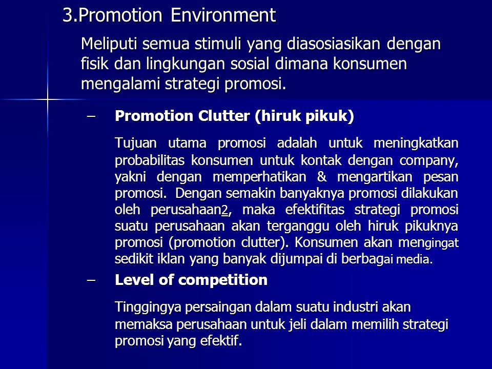 3.Promotion Environment
