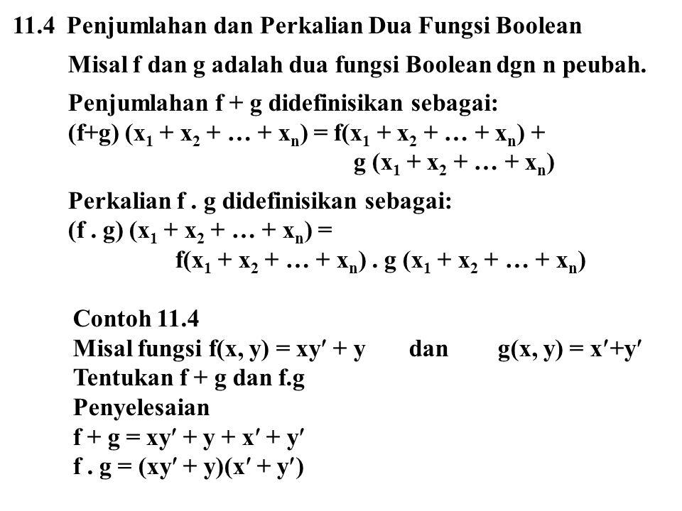 11.4 Penjumlahan dan Perkalian Dua Fungsi Boolean