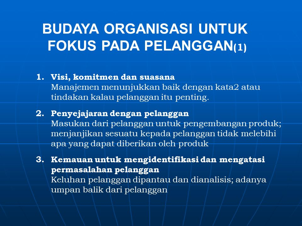 BUDAYA ORGANISASI UNTUK FOKUS PADA PELANGGAN(1)