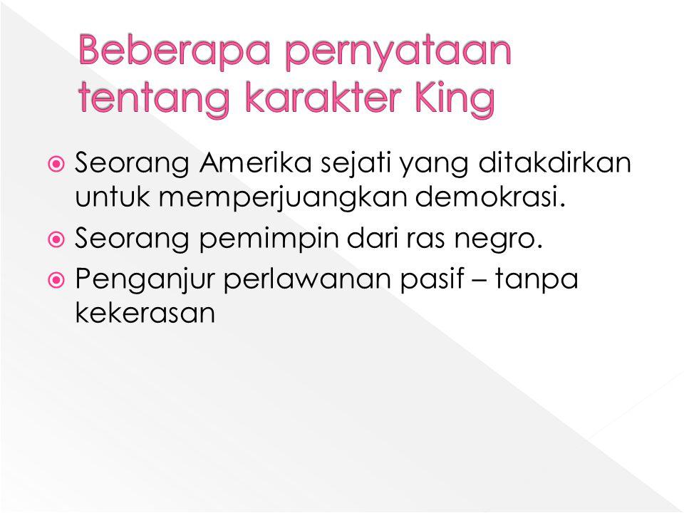 Beberapa pernyataan tentang karakter King