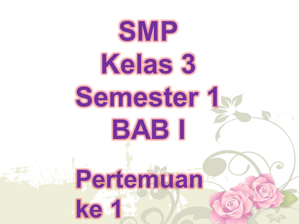 SMP Kelas 3 Semester 1 BAB I