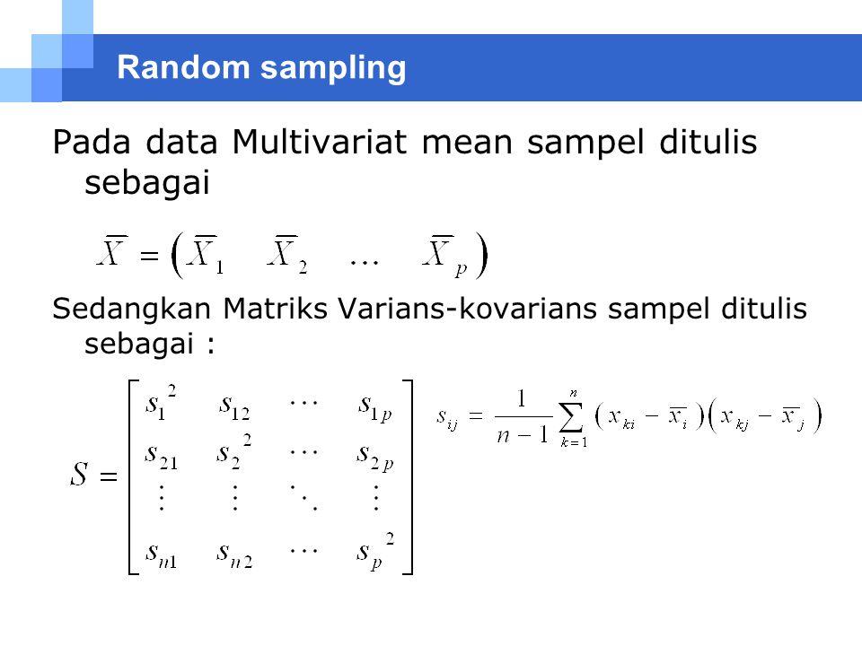 Pada data Multivariat mean sampel ditulis sebagai