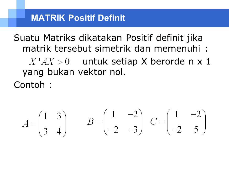 MATRIK Positif Definit