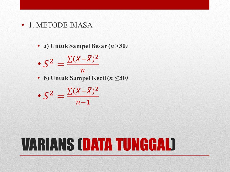 VARIANS (DATA TUNGGAL)