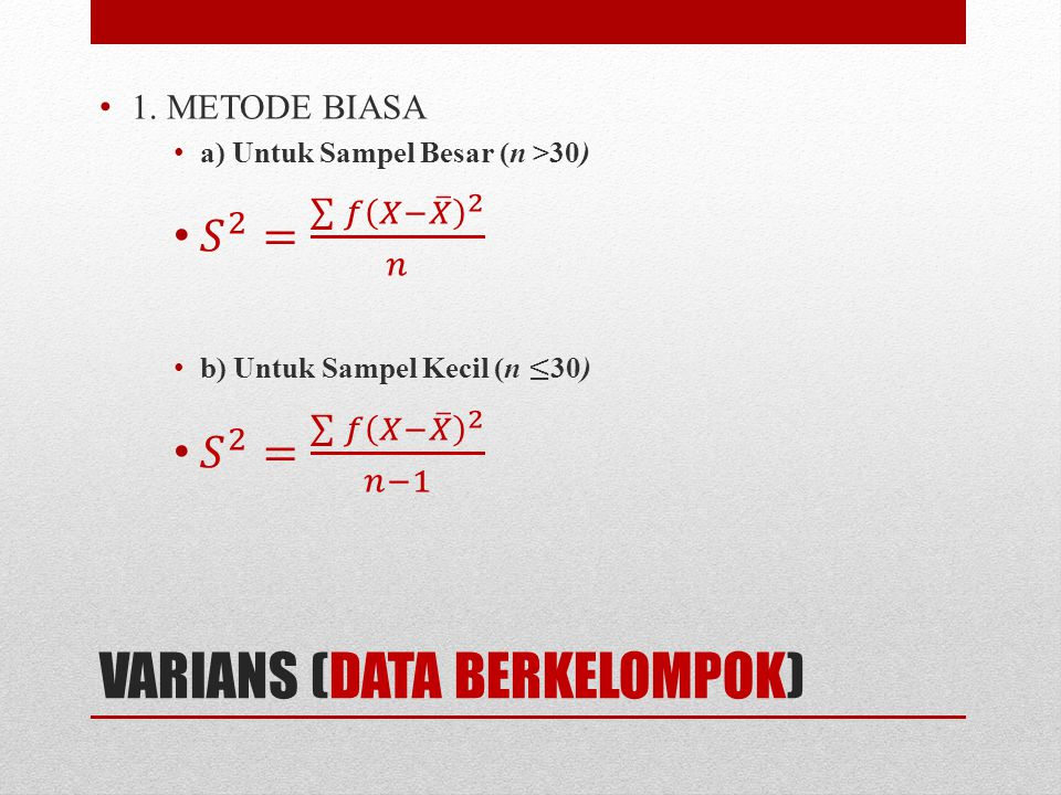 VARIANS (DATA BERKELOMPOK)