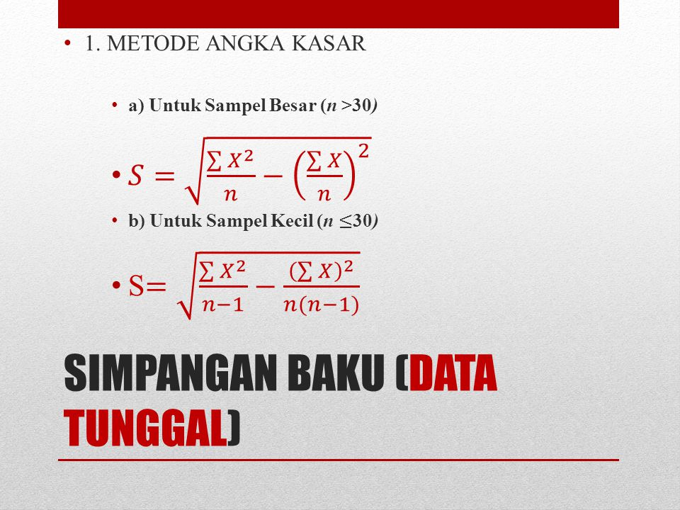 SIMPANGAN BAKU (DATA TUNGGAL)