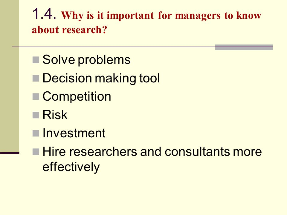 1.4. Why is it important for managers to know about research