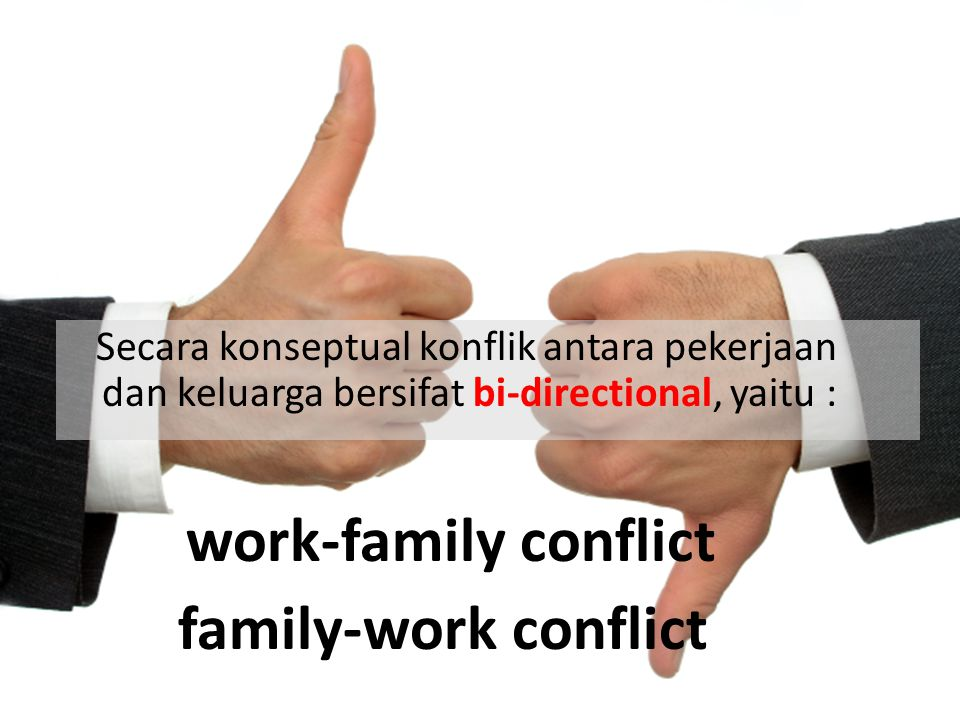 work-family conflict family-work conflict