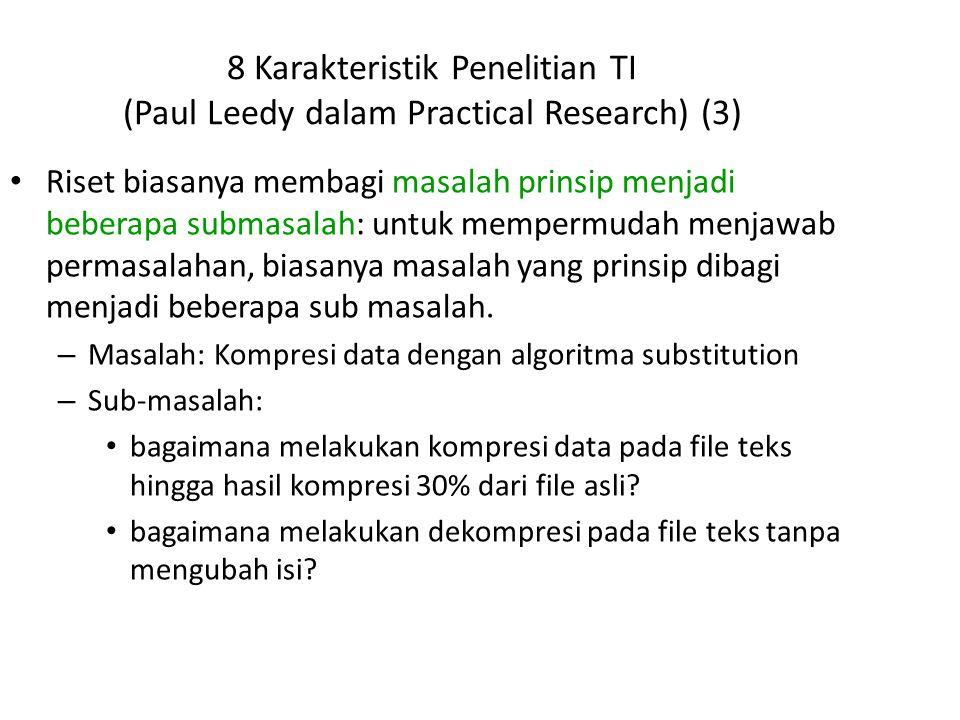 8 Karakteristik Penelitian TI (Paul Leedy dalam Practical Research) (3)