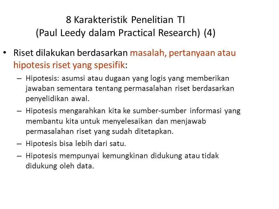 8 Karakteristik Penelitian TI (Paul Leedy dalam Practical Research) (4)