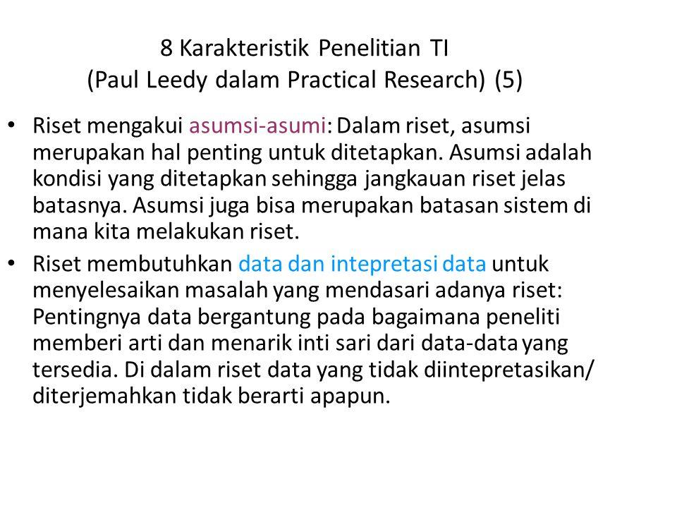8 Karakteristik Penelitian TI (Paul Leedy dalam Practical Research) (5)