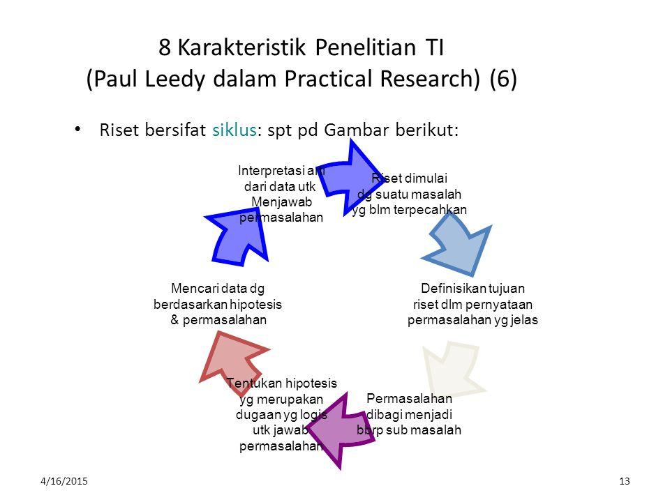 8 Karakteristik Penelitian TI (Paul Leedy dalam Practical Research) (6)