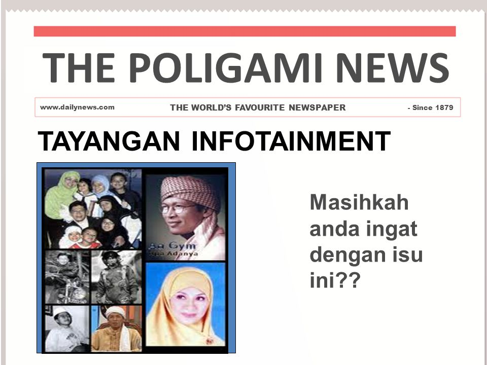 THE POLIGAMI NEWS TAYANGAN INFOTAINMENT