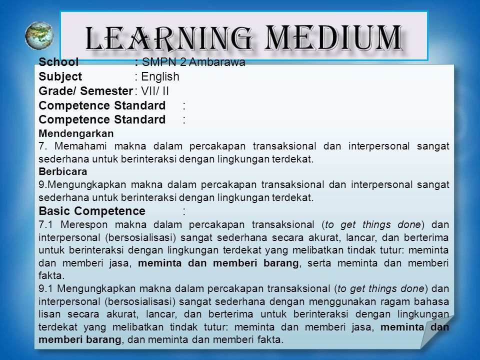 LEARNING MEDIUM School : SMPN 2 Ambarawa Subject : English