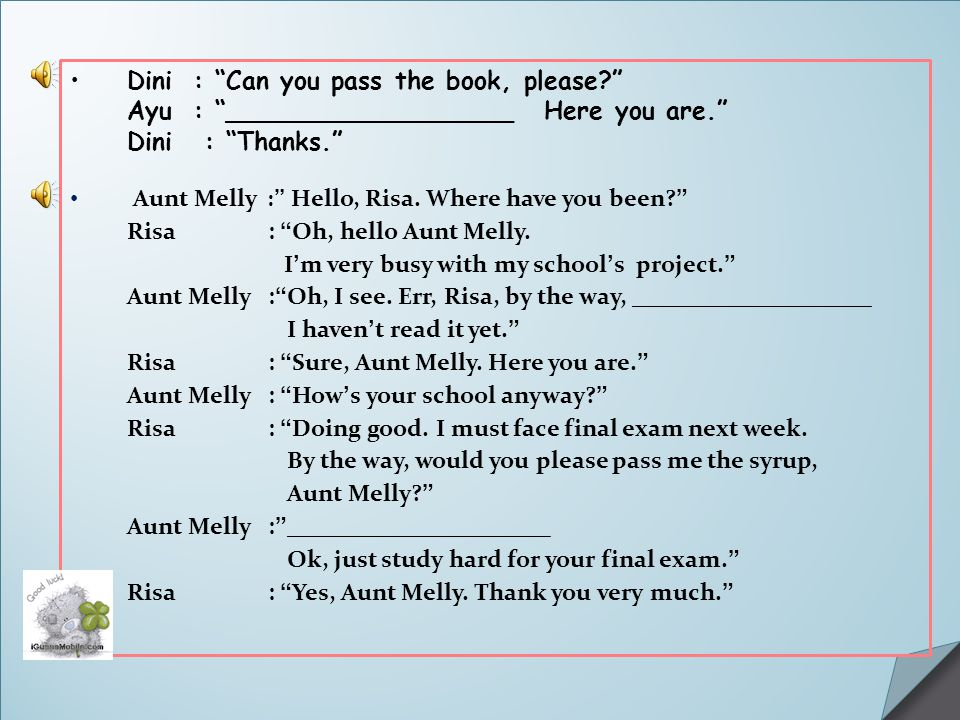 Dini : Can you pass the book, please