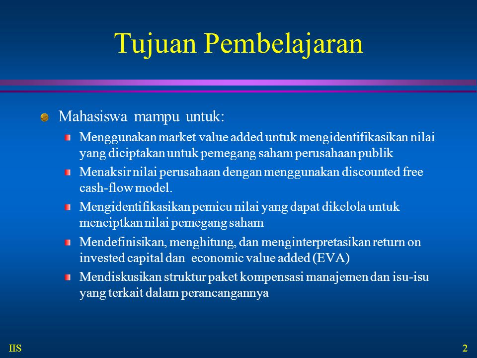 Tujuan Pembelajaran Mahasiswa mampu untuk: