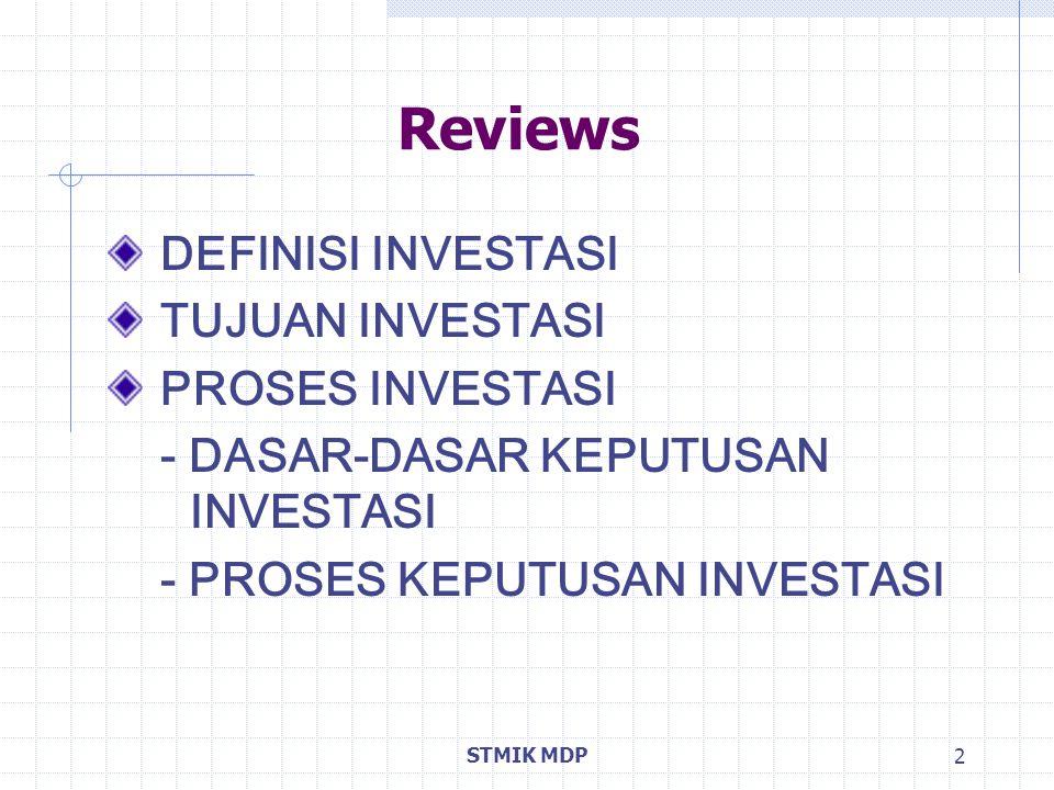 Reviews DEFINISI INVESTASI TUJUAN INVESTASI PROSES INVESTASI