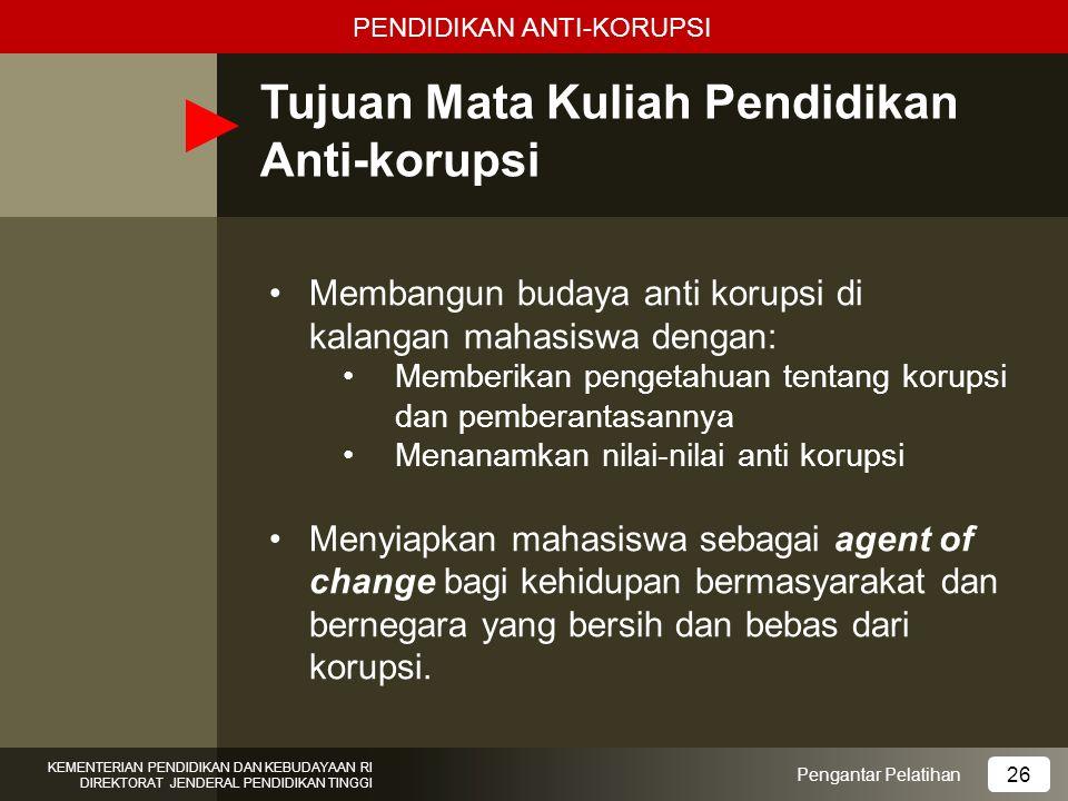 Tujuan Mata Kuliah Pendidikan Anti-korupsi
