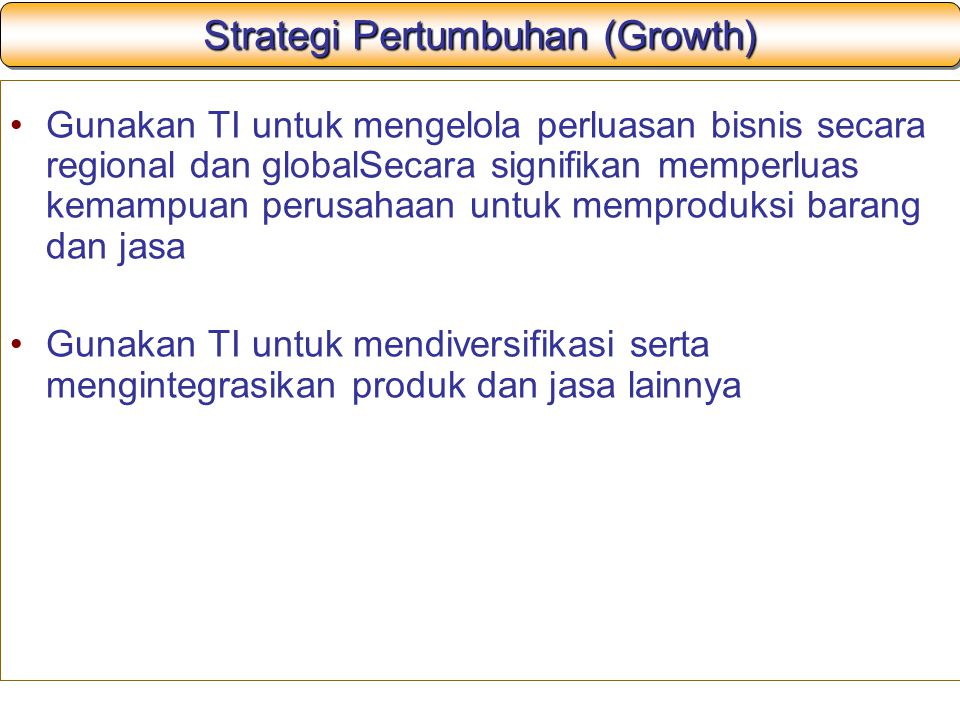 Strategi Pertumbuhan (Growth)