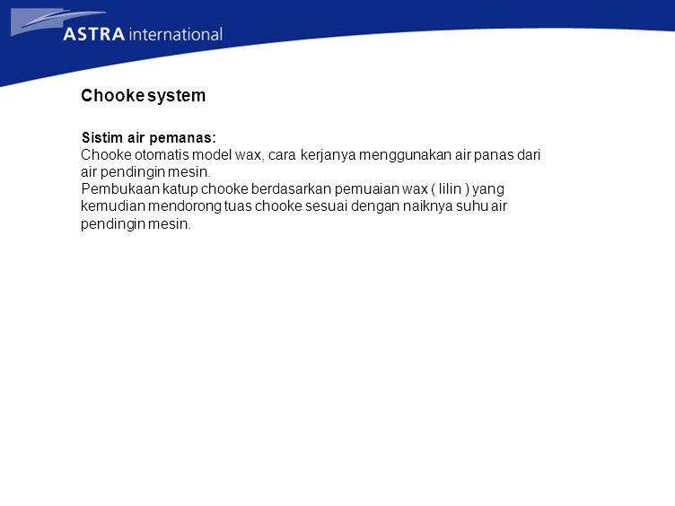 Chooke system Sistim air pemanas: