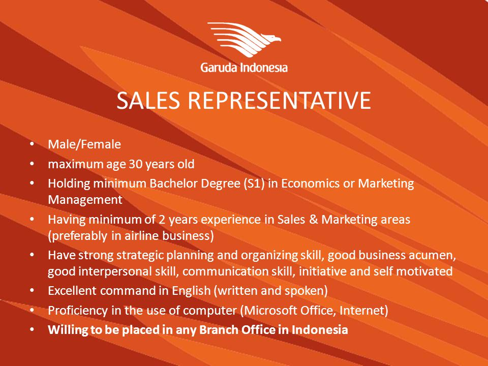 SALES REPRESENTATIVE Male/Female maximum age 30 years old