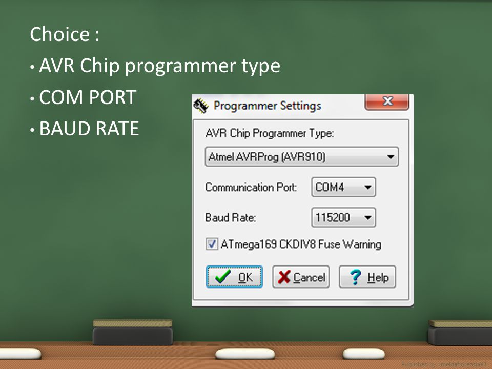 AVR Chip programmer type COM PORT BAUD RATE