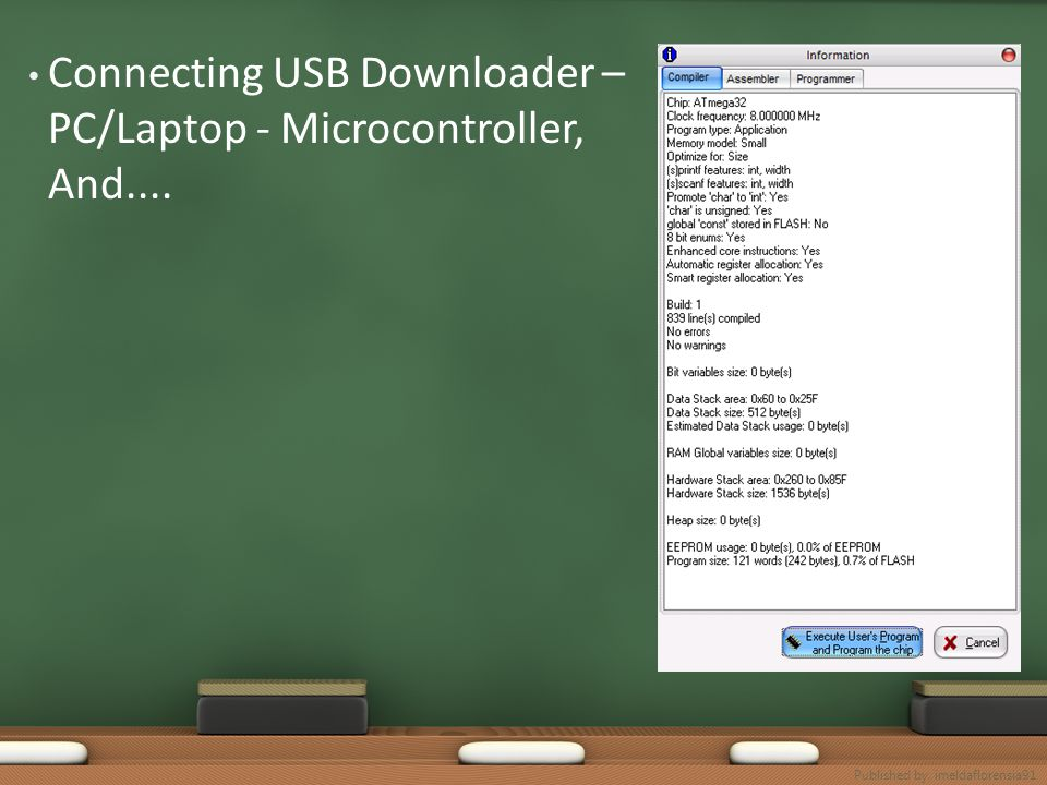 Connecting USB Downloader – PC/Laptop - Microcontroller, And....