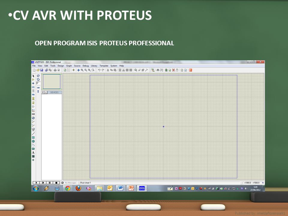 CV AVR WITH PROTEUS OPEN PROGRAM ISIS PROTEUS PROFESSIONAL