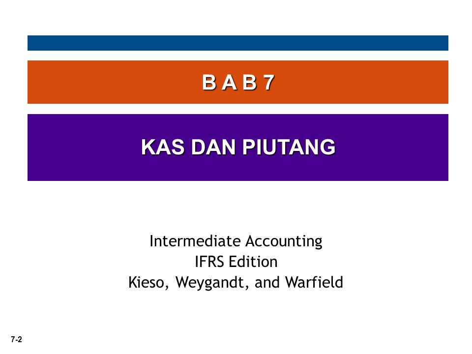 B A B 7 KAS DAN PIUTANG Intermediate Accounting IFRS Edition
