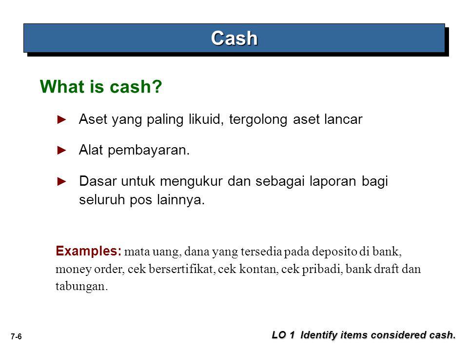 Cash What is cash Aset yang paling likuid, tergolong aset lancar