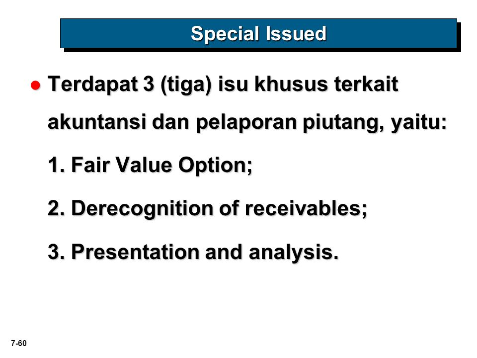 2. Derecognition of receivables; 3. Presentation and analysis.