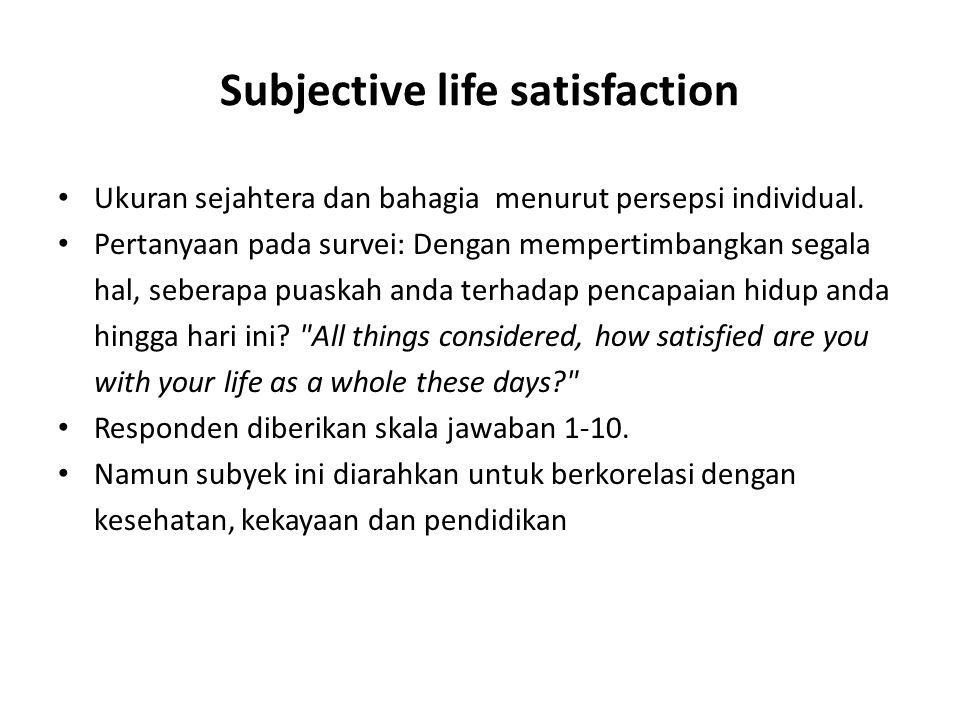Subjective life satisfaction