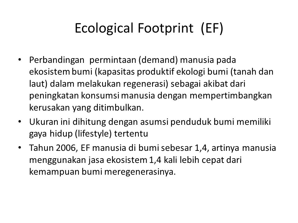 Ecological Footprint (EF)