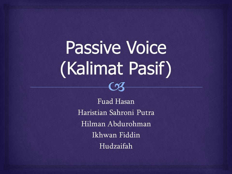 Passive Voice (Kalimat Pasif)