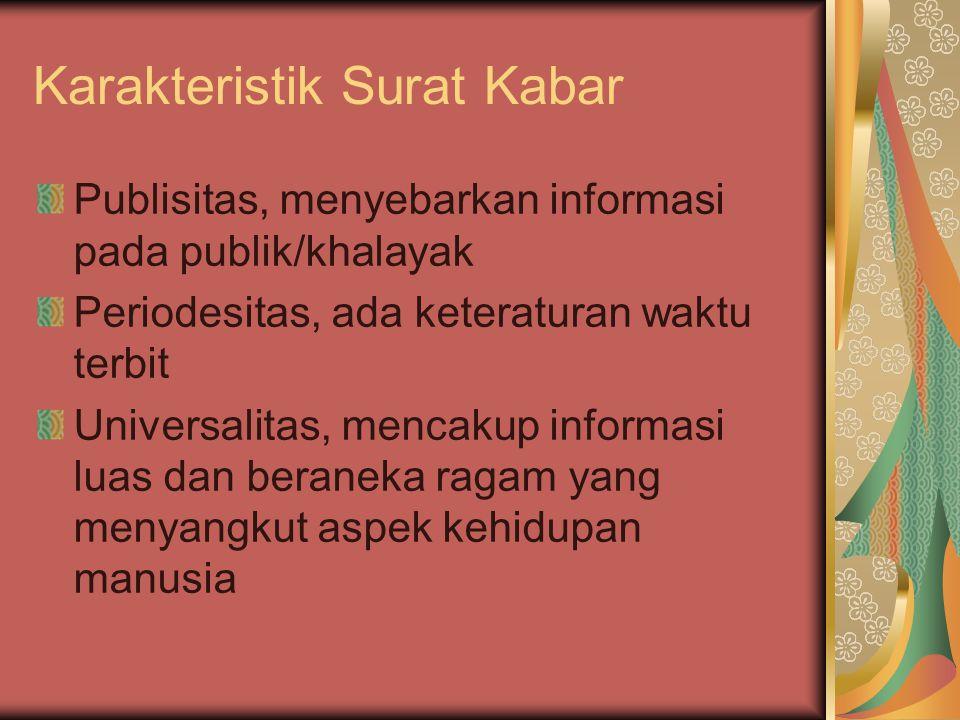 Karakteristik Surat Kabar
