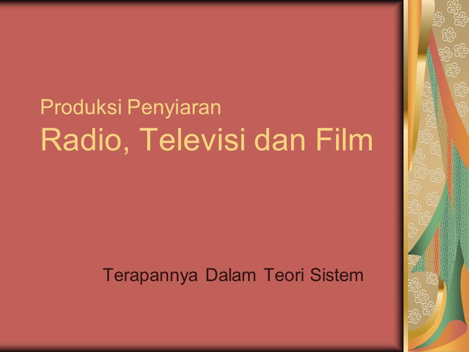 Produksi Penyiaran Radio, Televisi dan Film