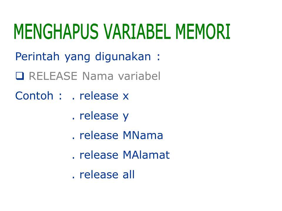 MENGHAPUS VARIABEL MEMORI