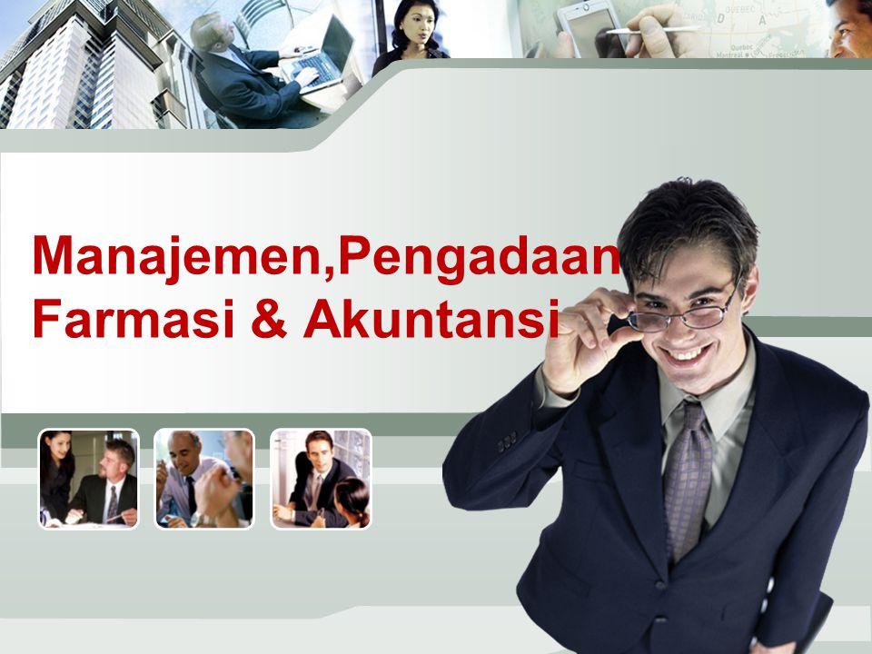 Manajemen,PengadaanFarmasi & Akuntansi