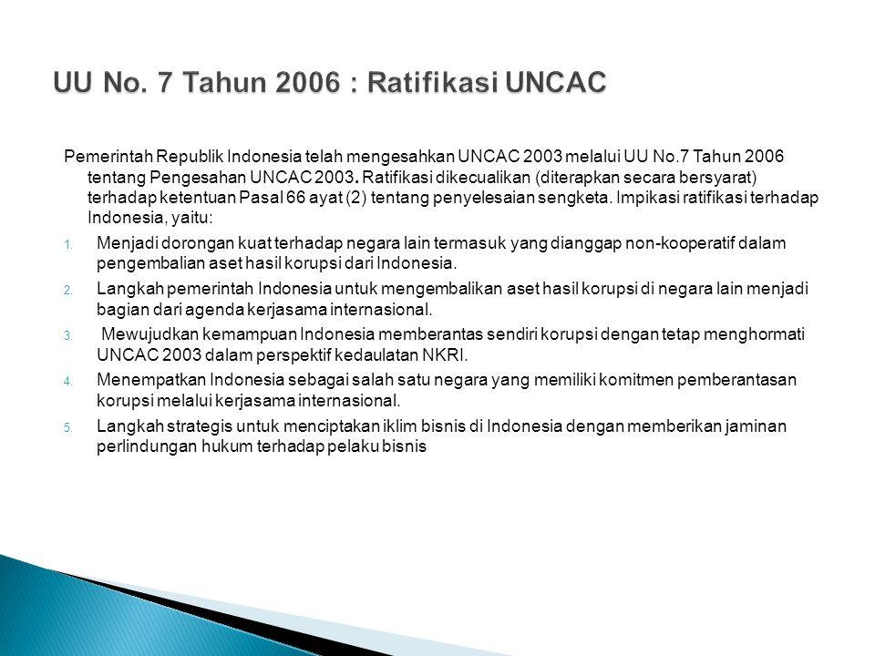 UU No. 7 Tahun 2006 : Ratifikasi UNCAC