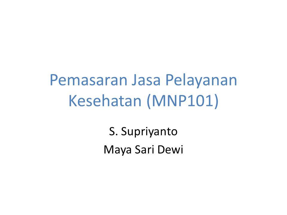 Pemasaran Jasa Pelayanan Kesehatan (MNP101)