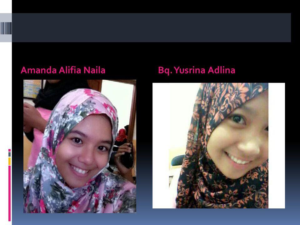 Amanda Alifia Naila Bq. Yusrina Adlina