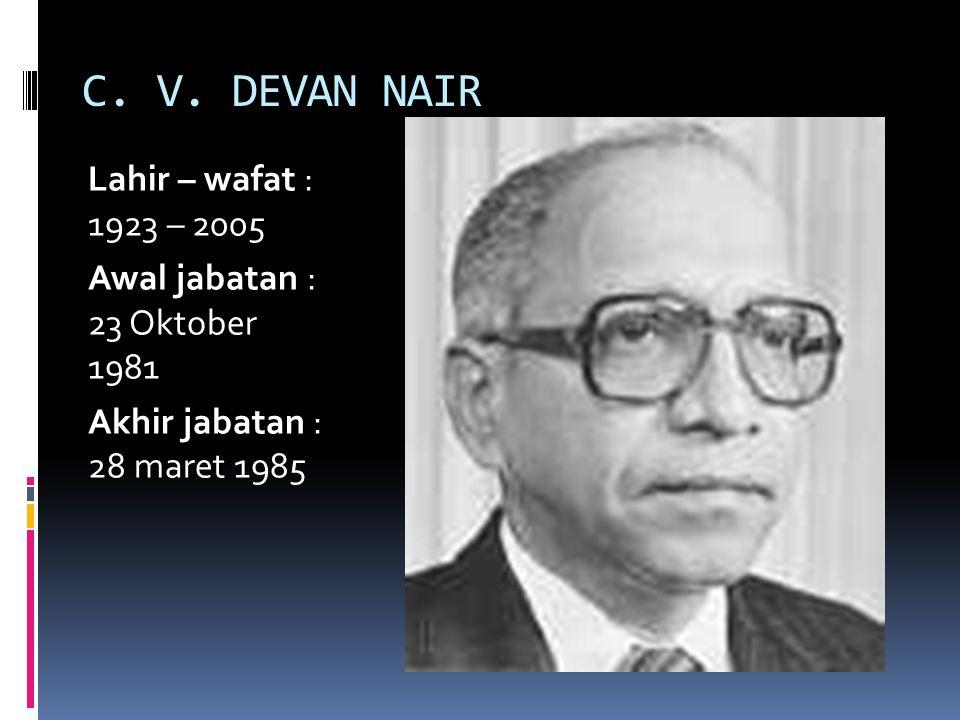 C. V. DEVAN NAIR Lahir – wafat : 1923 – 2005