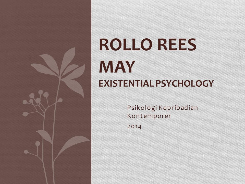 ROLLO REES MAY Existential Psychology